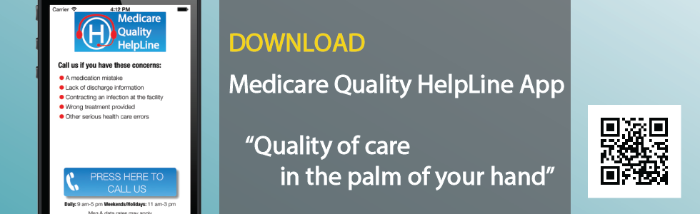 Download the Medicare Quality HelpLine App
